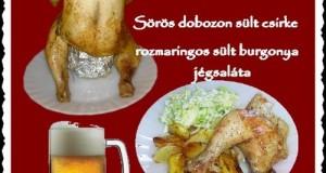 Sörös dobozon sült csirke rozmaringos burgonyával